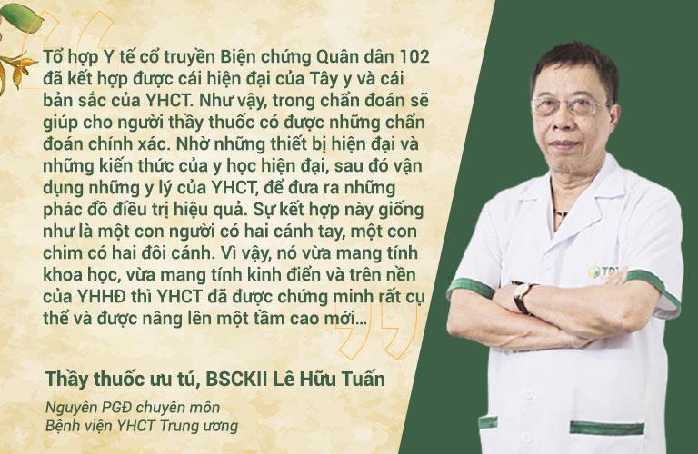 Thầy thuốc ưu tú, BSCKII Lê Hữu Tuấn đánh giá cao giải pháp dạ dày của Quân dân 102