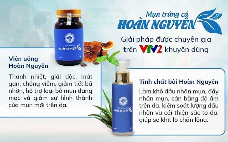 Hoàn Nguyên được VTV2 giới thiệu là sản phẩm trị mụn trứng cá toàn diện