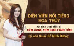 Hành trình điều trị viêm xoang tại nhà thuốc Đỗ Minh Đường của diễn viên Hoa Thúy