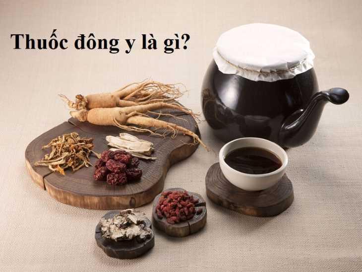 Thuốc Đông y là gì?