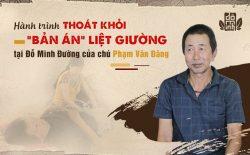 """Hành trình thoát khỏi """"bản án"""" liệt giường do thoát vị đĩa đệm của chú Phạm Văn Đăng tại Đỗ Minh Đường"""
