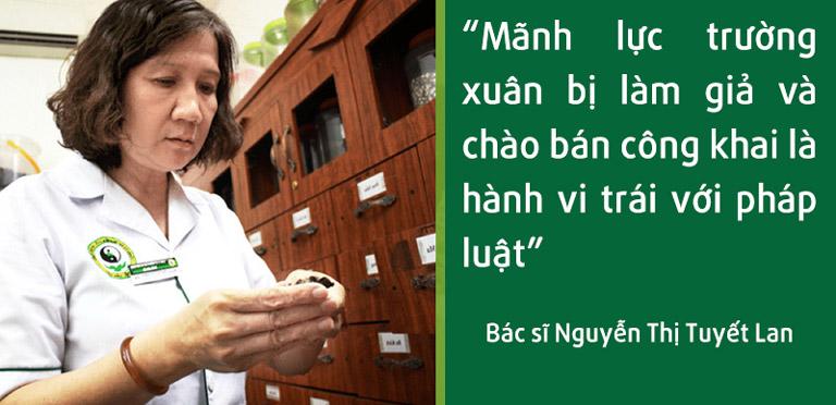Bác sĩ Tuyết Lan bức xúc trước tình trạng dược liệu giả mạo bán tràn lan