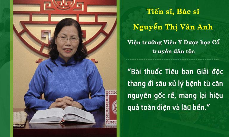 Bác sĩ Vân Anh đánh giá cao bài thuốc Tiêu ban Giải độc thang
