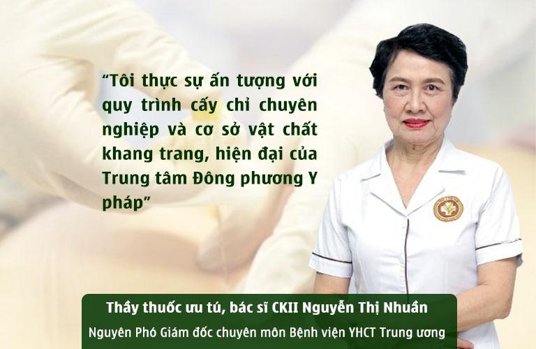 Bác sĩ Nguyễn Thị Nhuần nhận định về TT Đông phương Y pháp