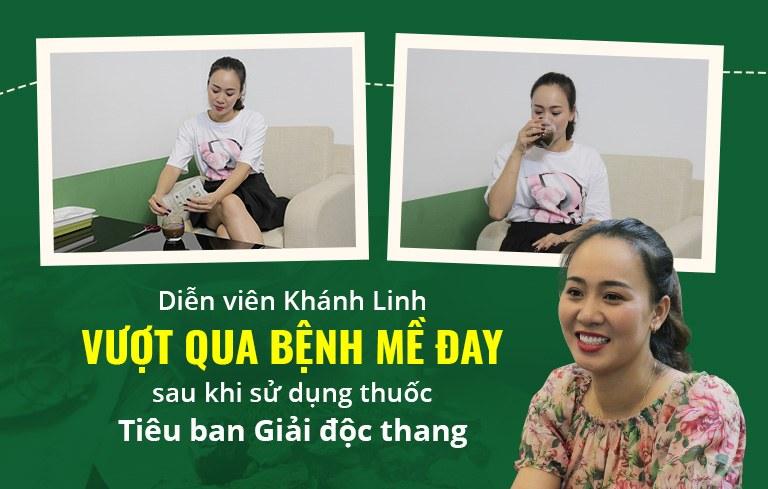 Chị Linh về nhà đi con lành bệnh mề đay sau khi sử dụng thuốc Tiêu ban Giải độc thang