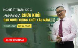 Hành trình chữa khỏi thoát vị đĩa đệm của NSUT Trần Đức tại Trung tâm Thừa kế & Ứng dụng Đông y Việt Nam