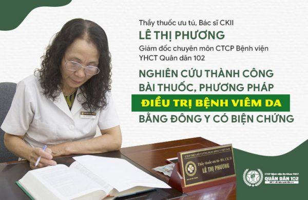 """TTƯT. BS Lê Phương được mệnh danh là """"khắc tinh"""" của bệnh viêm da"""