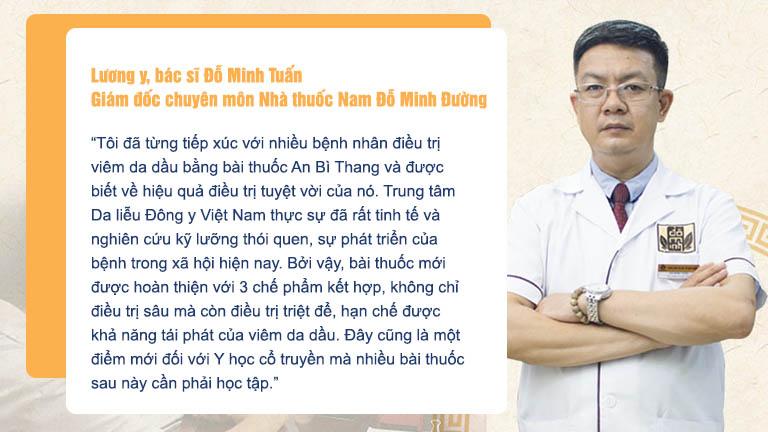 Thầy thuốc Đỗ Minh Tuần cũng dành những lời khen cho bài thuốc