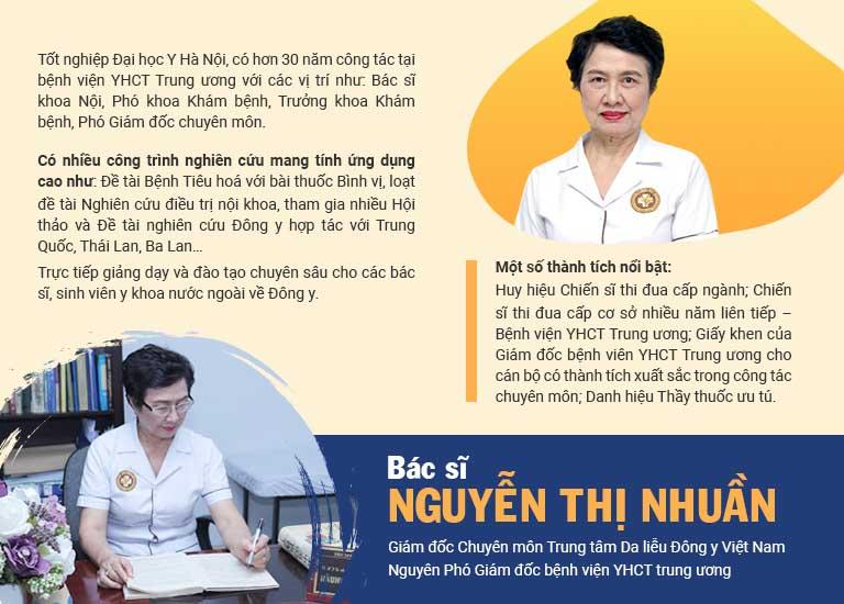Bác sĩ Nhuần là người có nhiều năm kinh nghiệm trong lĩnh vực Da liễu thẩm mỹ với Y học cổ truyền