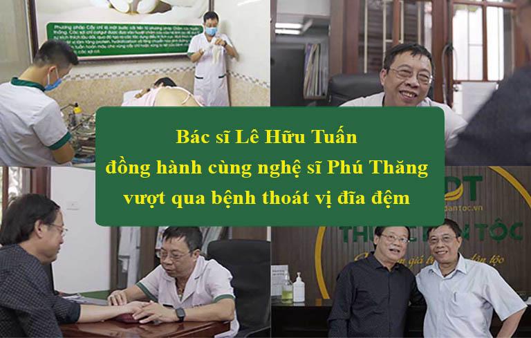 Bác sĩ Lê Hữu Tuấn đồng hành cùng nghệ sĩ Phú Thăng vượt qua thoát vị đĩa đệm