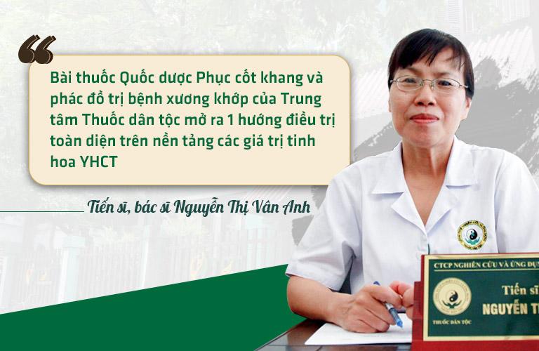 Bác sĩ Nguyễn Vân Anh dành nhiều lời khen ngợi cho bài thuốc Quốc dược Phục cốt khang