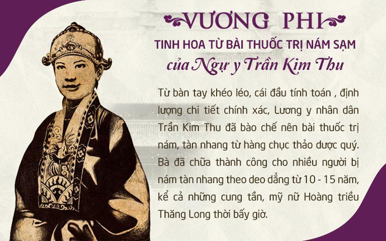 Vương Phi được kế thừa những giá trị nổi trội từ bài thuốc cổ phương của nữ Ngự y Trần Kim Thu