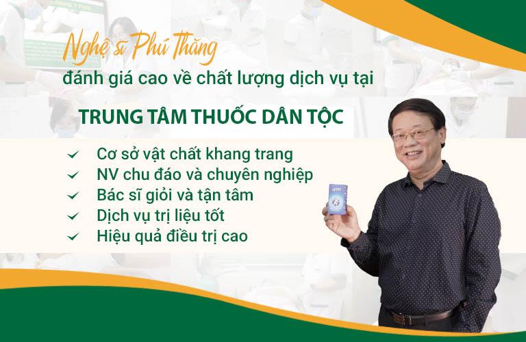 Nghệ sĩ Phú Thăng cảm ơn và đánh giá cao chất lượng dịch vụ tại Trung tâm Thuốc dân tộc