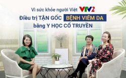 Chương trình Vì sức khỏe người Việt - VTV2 giới thiệu bài thuốc trị viêm da tiếp xúc An Bì Thang