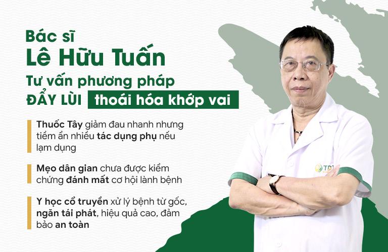 Bác sĩ Lê Hữu Tuấn tư vấn cách dập tắt cơn đau do thoái hóa khớp vai