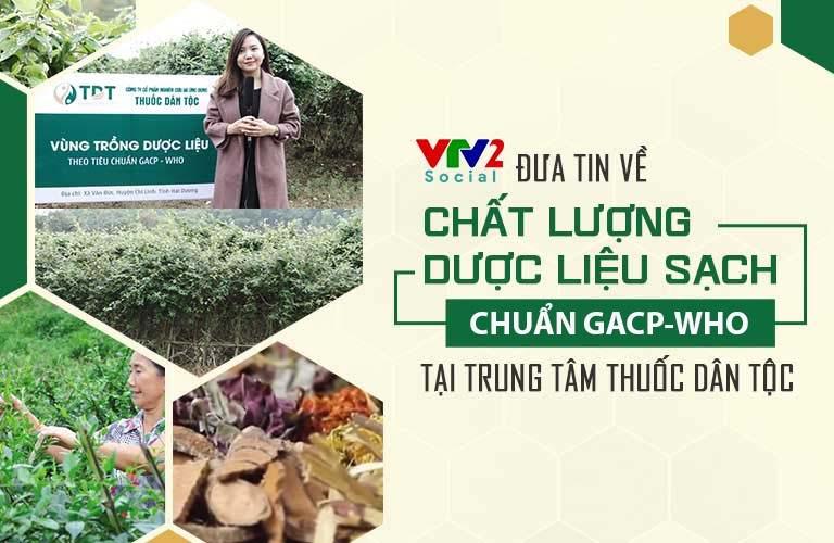 Vườn dược liệu Thuốc dân tộc được VTV2 đưa tin