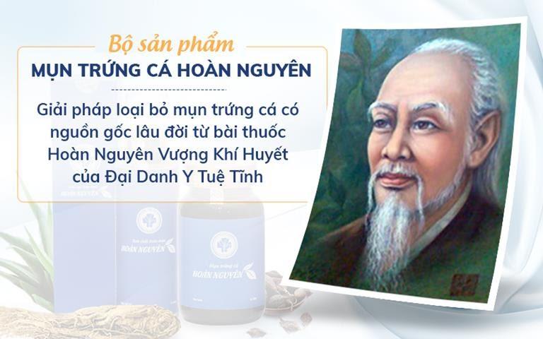 Tiền thân của Hoàn Nguyên là bài thuốc cổ truyền có từ lâu đời