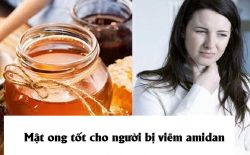 Mật ong tốt cho người bị viêm amidan