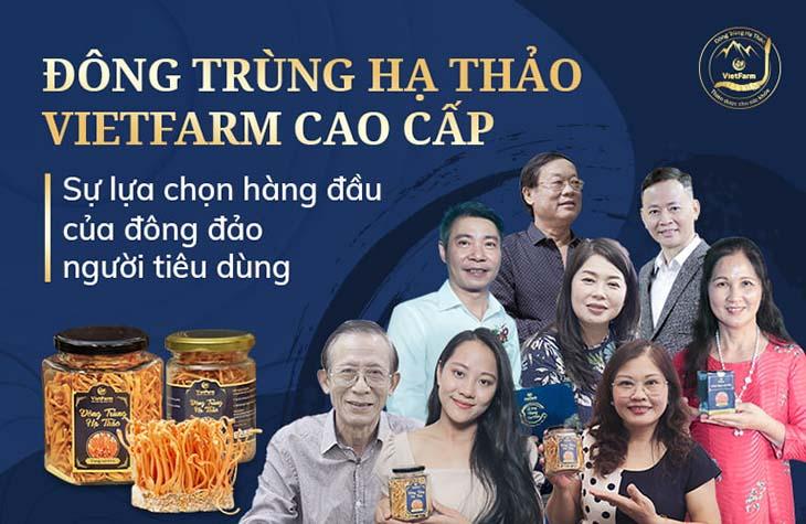 Những nghệ sĩ nổi tiếng tin tưởng sử dụng sản phẩm Đông trùng hạ thảo Vietfarm