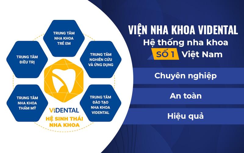 Vidental - Hệ sinh thái nha khoa số 1 tại Việt Nam