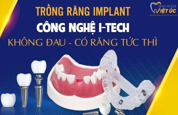 Nha khoa Việt Úc đang đi đầu trong ứng dụng công nghệ I-Tech