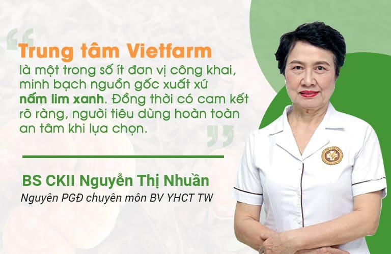 Đánh giá nấm lim xnah Vietfarm từ BS CK II Nguyễn Thị Nhuần