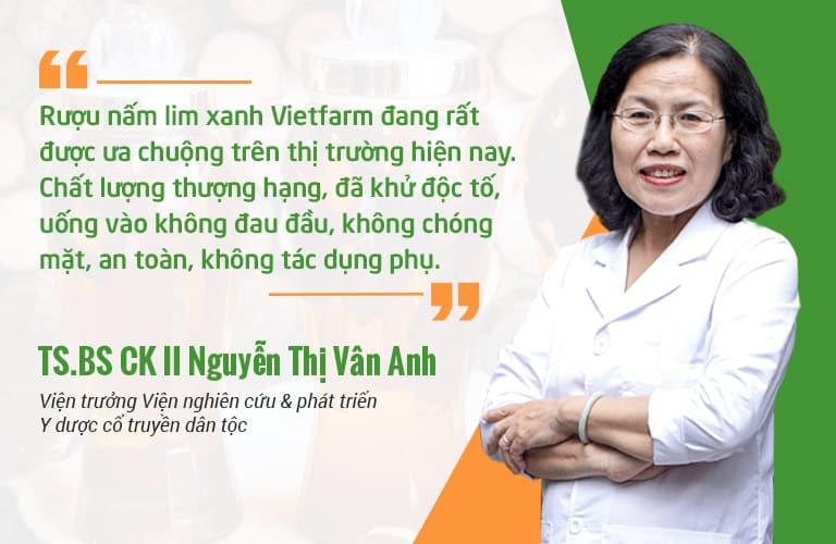 Tiến sĩ - Bác sĩ Nguyễn Thị Vân Anh đánh giá rượu nấm lim xanh