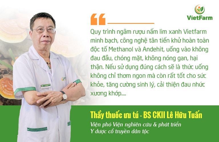 Thầy thuốc - Bác sĩ Lê Hữu Tuấn đánh giá chất lượng rượu nấm lim xanh Vietfarm