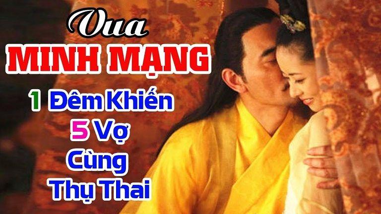 Vua Minh Mạng và khả năng phi thường trong chốn phòng the